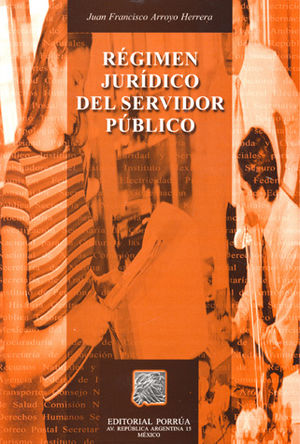 REGIMEN JURIDICO DEL SERVIDOR PUBLICO / 4 ED.