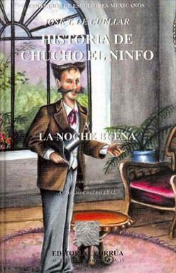 HISTORIA DE CHUCHO EL NINFO / LA NOCHE BUENA / PD.