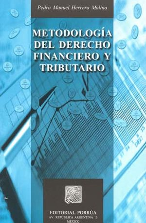 METODOLOGIA DEL DERECHO FINANCIERO Y TRIBUTARIO