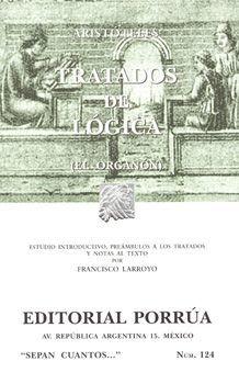 # 124. TRATADOS DE LOGICA EL ORGANON