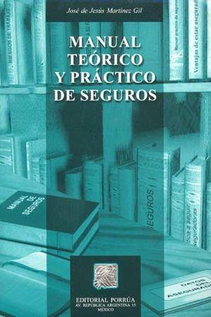 MANUAL TEORICO Y PRACTICO DE SEGUROS