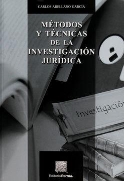 METODOS Y TECNICAS DE LA INVESTIGACION JURIDICA / 4 ED.