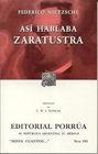 # 395. ASI HABLABA ZARATUSTRA