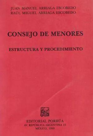 CONSEJO DE MENORES. ESTRUCTURA Y PROCEDIMIENTO
