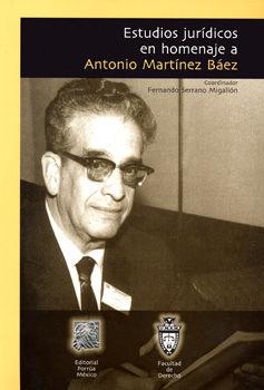 ESTUDIOS JURIDICOS EN HOMENAJE A ANTONIO MARTINEZ BAEZ