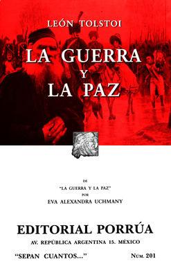 # 201. LA GUERRA Y LA PAZ