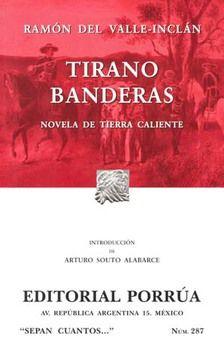 # 287. TIRANO BANDERAS