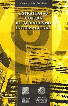 ESTRATEGIAS CONTRA EL TERRORISMO INTERNACIONAL