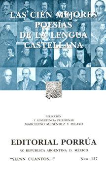# 137. LAS CIEN MEJORES POESIAS DE LA LENGUA CASTELLANA