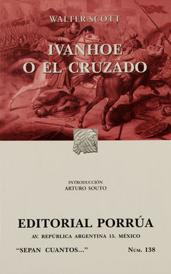 # 138. IVANHOE O EL CRUZADO