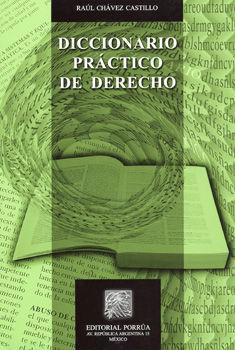DICCIONARIO PRACTICO DE DERECHO / 3 ED.