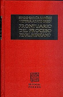PRONTUARIO DEL PROCESO PENAL MEXICANO / 2 TOMOS / 11 ED. / PD.