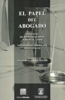 PAPEL DEL ABOGADO, EL / 5 ED.