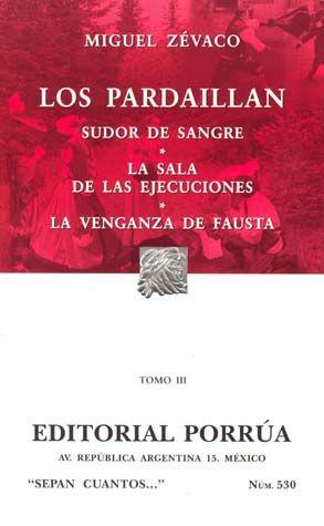 # 530. LOS PARDAILLAN / TOMO III