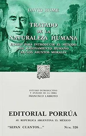 # 326. TRATADO DE LA NATURALEZA HUMANA