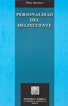 PERSONALIDAD DEL DELINCUENTE / 7 ED.