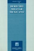 DERECHO MILITAR MEXICANO 3/ED