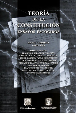 TEORIA DE LA CONSTITUCION. ENSAYOS ESCOGIDOS / 4 ED.
