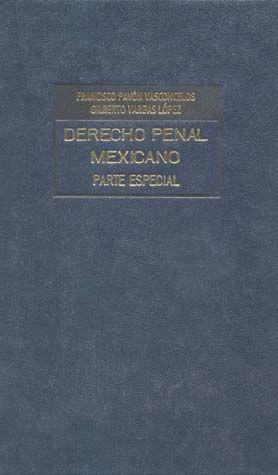 DERECHO PENAL MEXICANO PARTE ESPECIAL / VOL. II / PD.