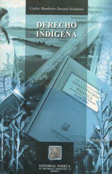 DERECHO INDIGENA / 2 ED.