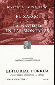# 61. EL ZARCO / LA NAVIDAD EN LAS MONTAÑAS