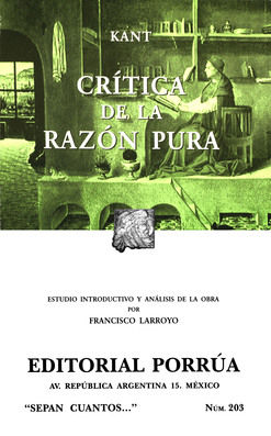# 203. CRITICA DE LA RAZON PURA