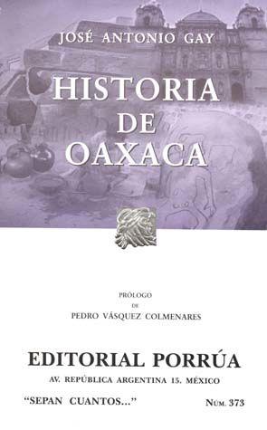 # 373. HISTORIA DE OAXACA