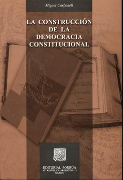 CONSTRUCCION DE LA DEMOCRACIA CONSTITUCIONAL