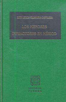 MENORES INFRACTORES EN MEXICO, LOS / PD.
