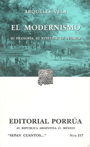 # 217. EL MODERNISMO SU FILOSOFIA SU ESTETICA Y SU TECNICA 6/ED