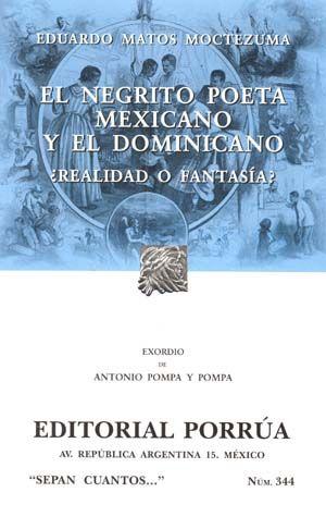 # 344. EL NEGRITO POETA MEXICANO Y EL DOMINICANO