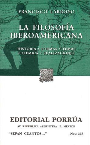 # 333. LA FILOSOFIA IBEROAMERICANA