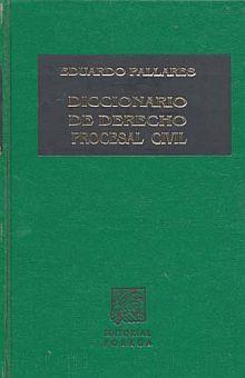 DICCIONARIO DE DERECHO PROCESAL CIVIL / 29 ED. / PD.