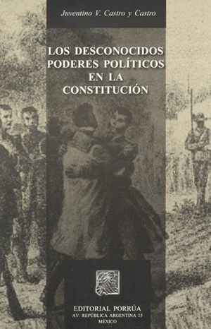 DESCONOCIDOS PODERES POLITICOS EN LA CONSTITUCION