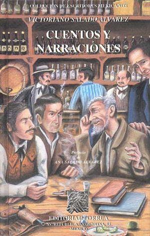 CUENTOS Y NARRACIONES / VICTORIANO SALADO ALVAREZ / PD.