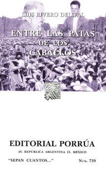 # 739. ENTRE LAS PATAS DE LOS CABALLOS