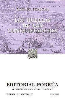 # 493. LAS HUELLAS DE LOS CONQUISTADORES