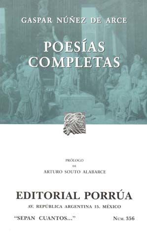# 356. POESIAS COMPLETAS / GASPAR NUÑEZ DE ARCE