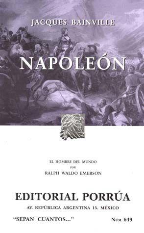 # 649. NAPOLEON EL HOMBRE DEL MUNDO