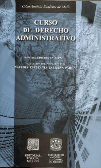 CURSO DE DERECHO ADMINISTRATIVO. PRIMERA EDICION EN ESPAÑOL