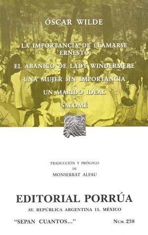 # 238. LA IMPORTANCIA DE LLAMARSE ERNESTO / EL ABANICO DE LADY WINDERMERE