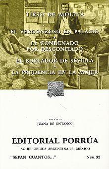 # 32. EL VERGONZOSO EN PALACIO / EL CONDENADO POR DESCONFIADO