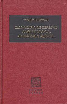 DICCIONARIO DE DERECHO CONSTITUCIONAL GARANTIAS Y AMPARO / 8 ED.