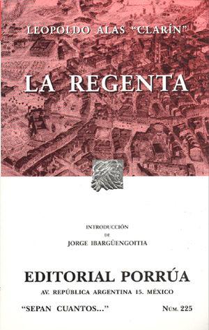 # 225. LA REGENTA