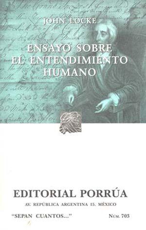 # 703. ENSAYO SOBRE EL ENTENDIMIENTO HUMANO