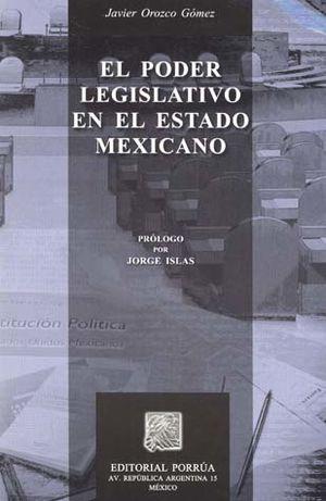 PODER LEGISLATIVO EN EL ESTADO MEXICANO, EL