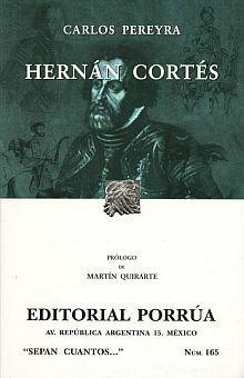 # 165. HERNAN CORTES