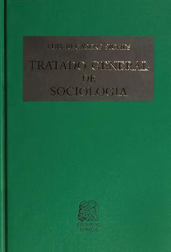 TRATADO GENERAL DE SOCIOLOGIA / 34 ED. / PD.