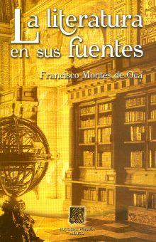 LITERATURA EN SUS FUENTES, LA. BACHILLERATO