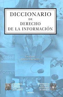 DICCIONARIO DE DERECHO DE LA INFORMACION